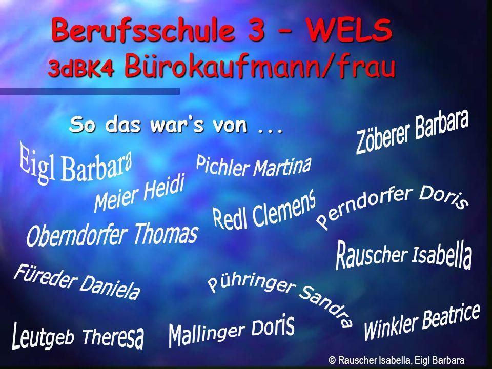 Berufsschule 3 – WELS 3dBK4 Bürokaufmann/frau