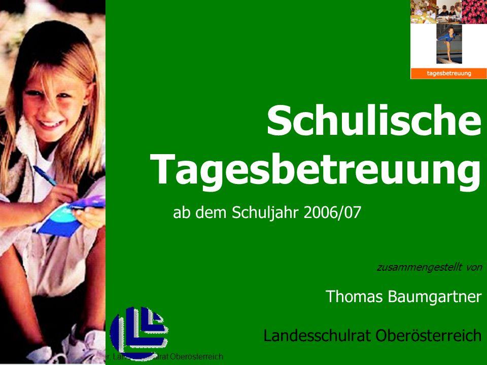 Schulische Tagesbetreuung ab dem Schuljahr 2006/07 Thomas Baumgartner