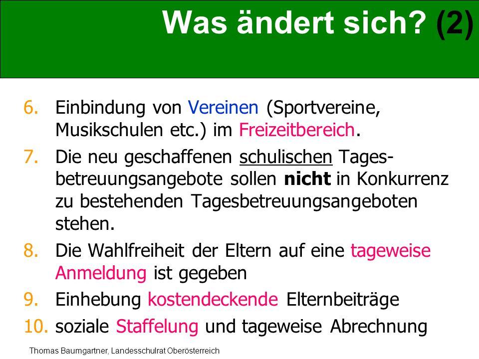 Was ändert sich (2) Einbindung von Vereinen (Sportvereine, Musikschulen etc.) im Freizeitbereich.