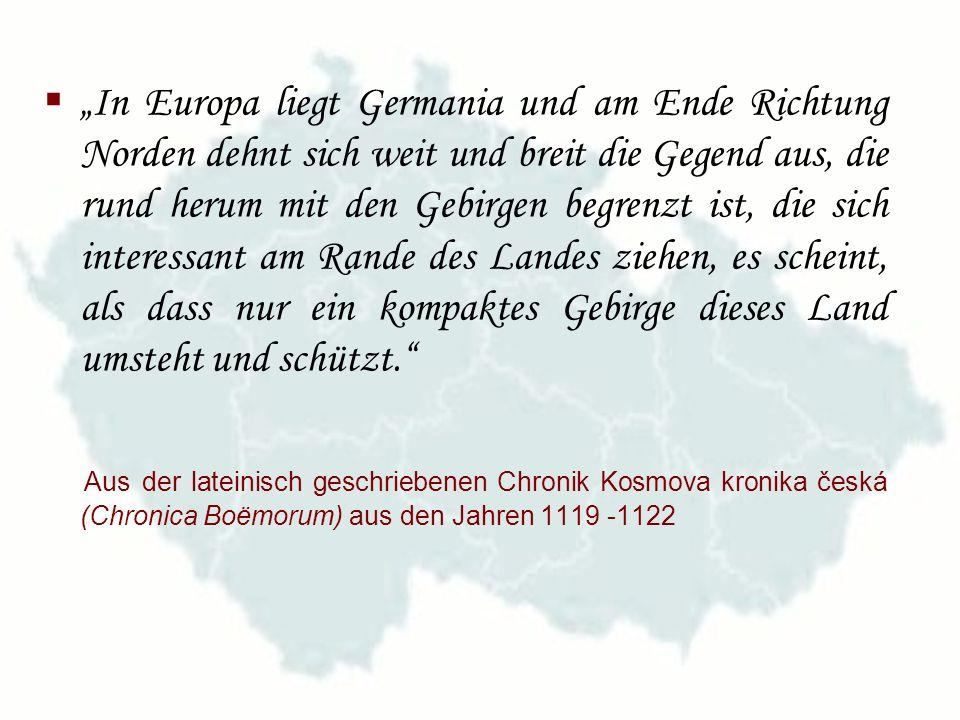 """""""In Europa liegt Germania und am Ende Richtung Norden dehnt sich weit und breit die Gegend aus, die rund herum mit den Gebirgen begrenzt ist, die sich interessant am Rande des Landes ziehen, es scheint, als dass nur ein kompaktes Gebirge dieses Land umsteht und schützt."""