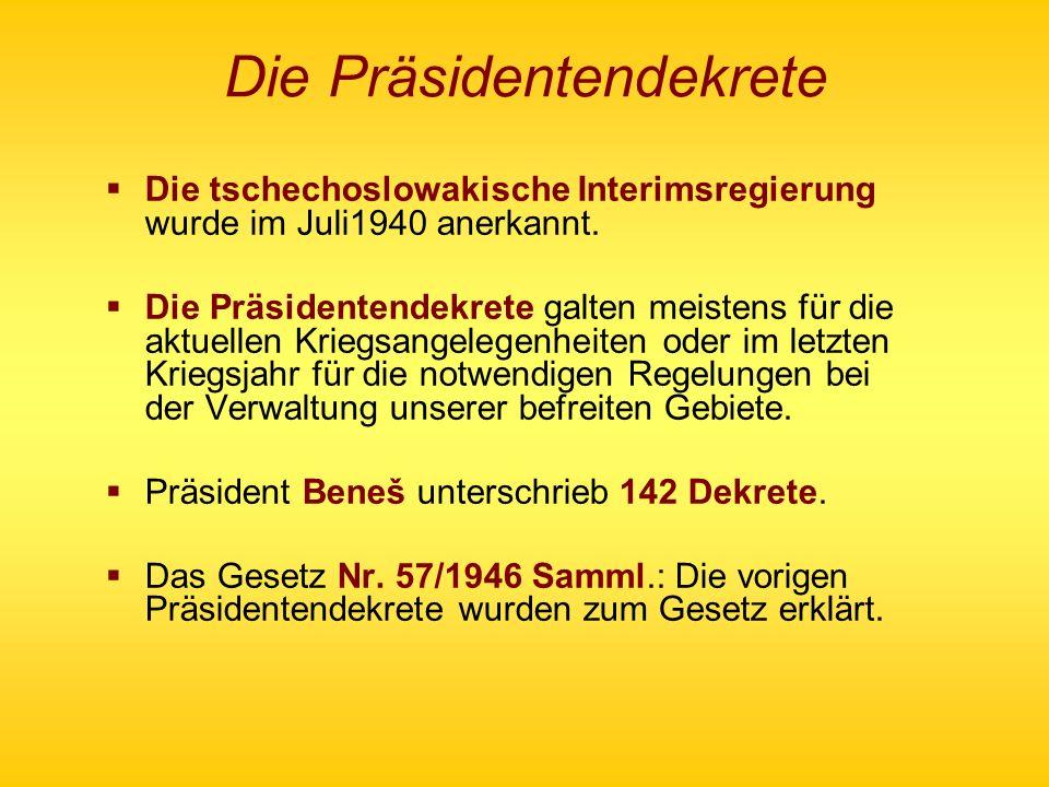 Die Präsidentendekrete