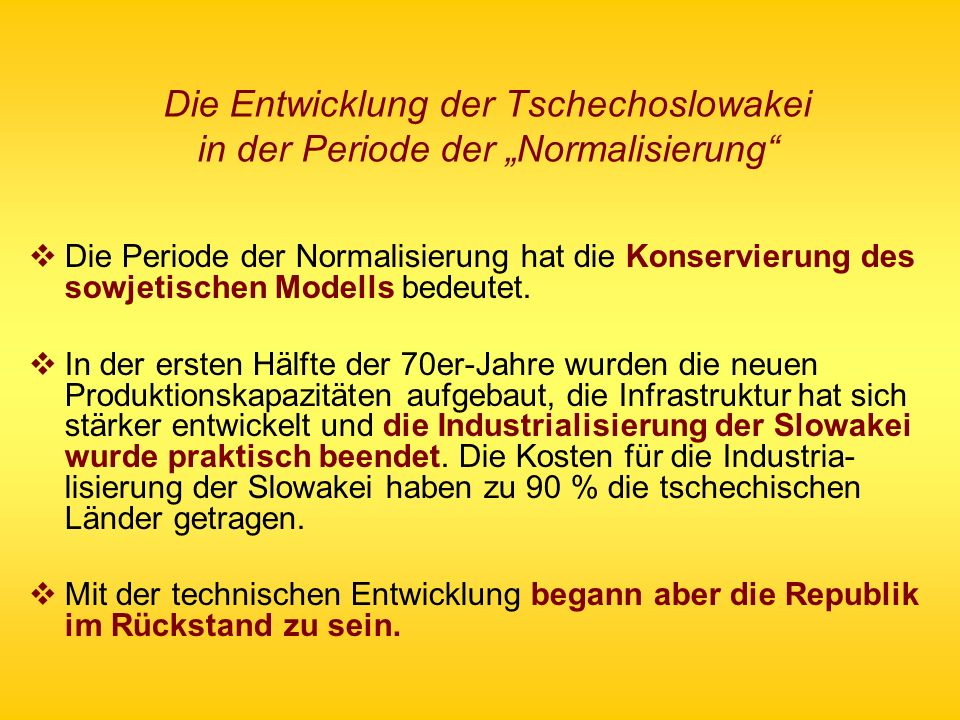"""Die Entwicklung der Tschechoslowakei in der Periode der """"Normalisierung"""