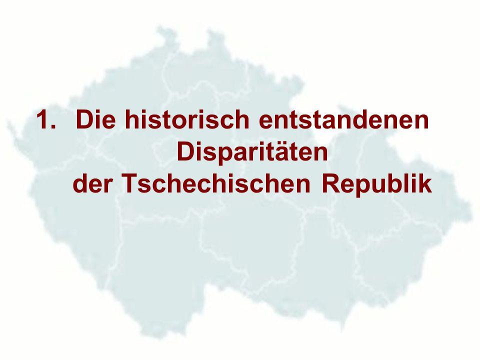 Die historisch entstandenen Disparitäten der Tschechischen Republik