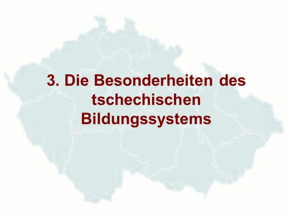 3. Die Besonderheiten des tschechischen Bildungssystems