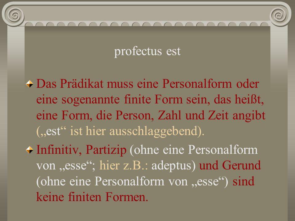 profectus est