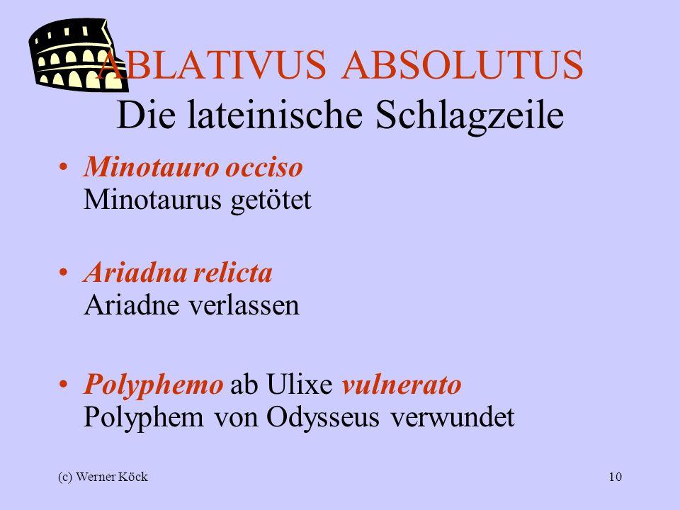 ABLATIVUS ABSOLUTUS Die lateinische Schlagzeile