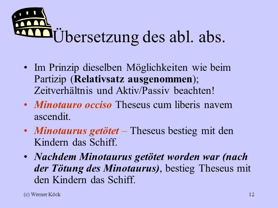 Übersetzung des abl. abs.