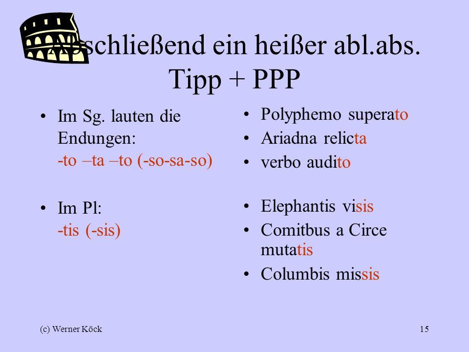 Abschließend ein heißer abl.abs. Tipp + PPP