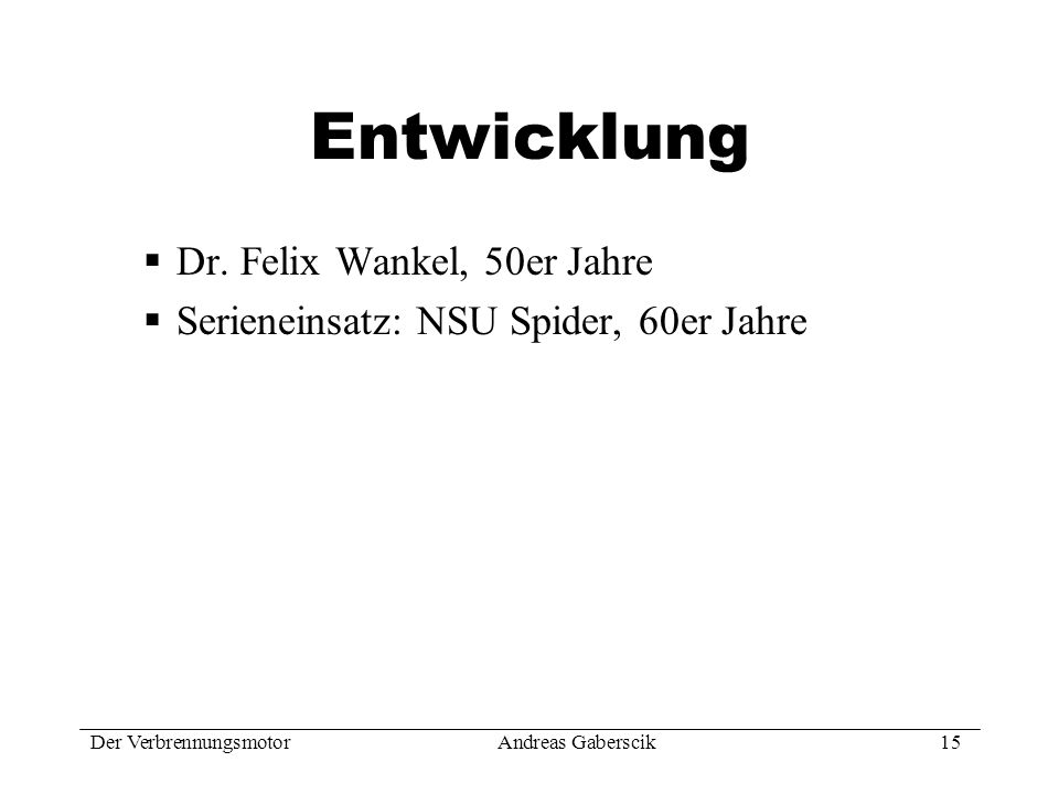 Entwicklung Dr. Felix Wankel, 50er Jahre