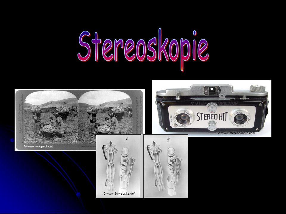 Stereoskopie © www.stereoskopie.com © www.wikipedia.at