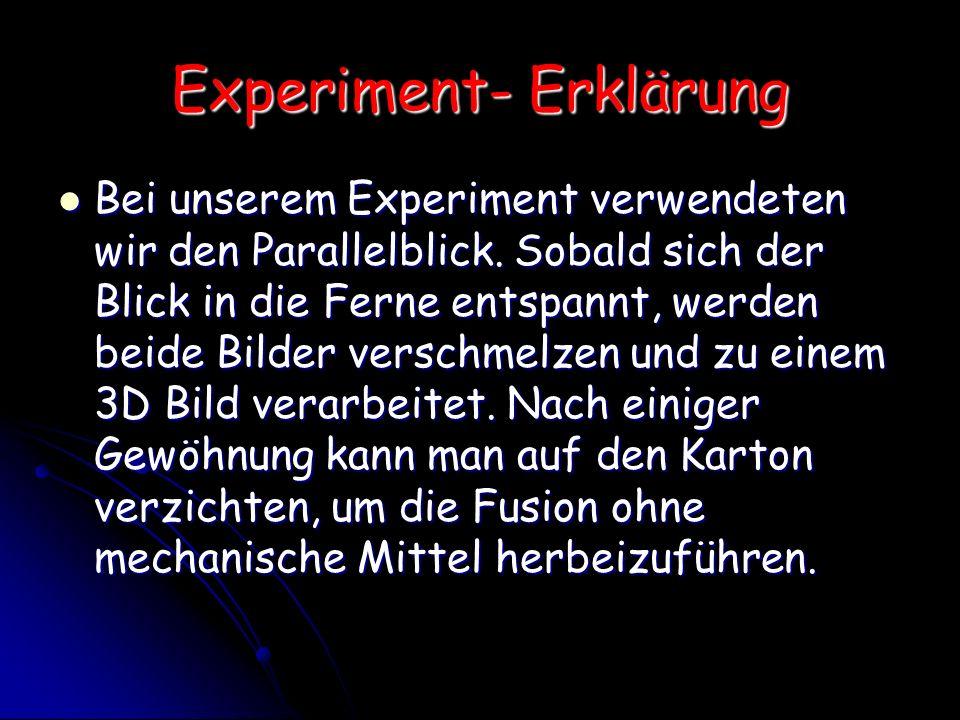 Experiment- Erklärung
