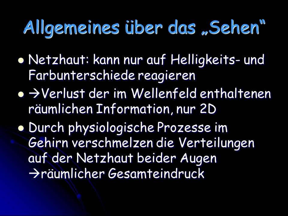 """Allgemeines über das """"Sehen"""