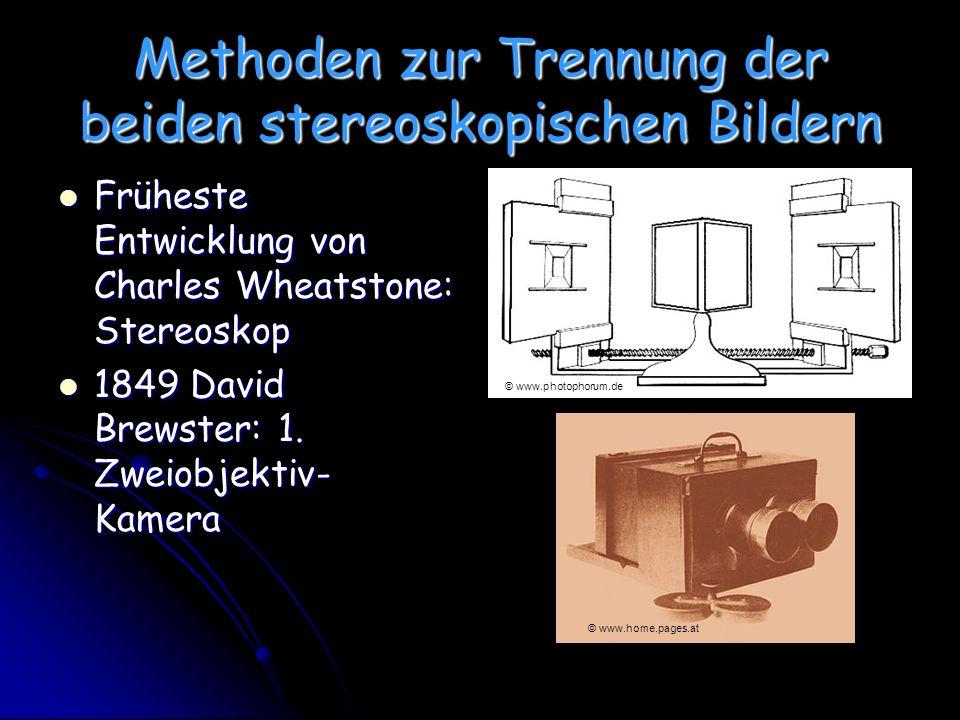 Methoden zur Trennung der beiden stereoskopischen Bildern