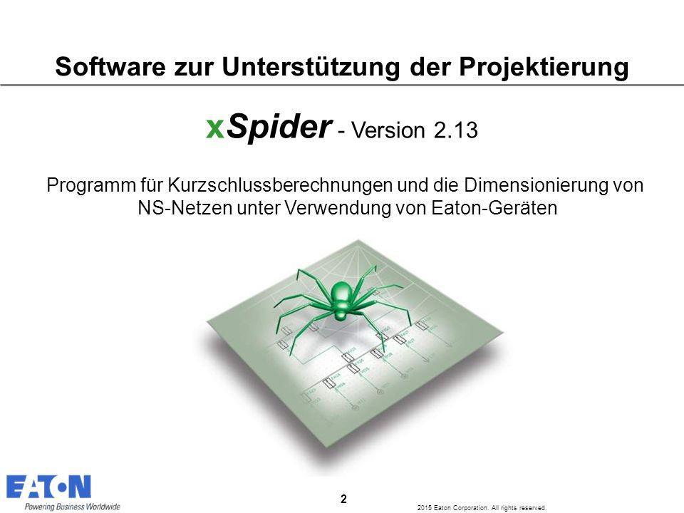 xSpider - Version 2.13 Software zur Unterstützung der Projektierung