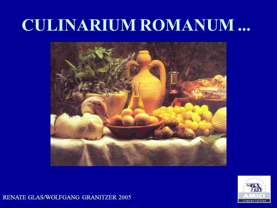 CULINARIUM ROMANUM ... RENATE GLAS/WOLFGANG GRANITZER 2005