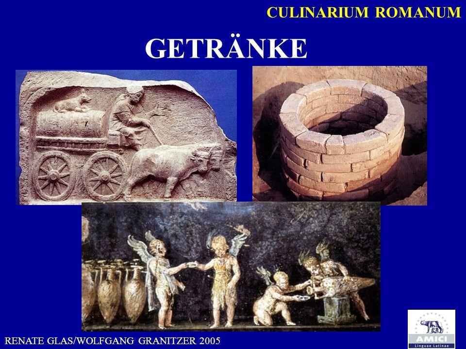 CULINARIUM ROMANUM GETRÄNKE RENATE GLAS/WOLFGANG GRANITZER 2005
