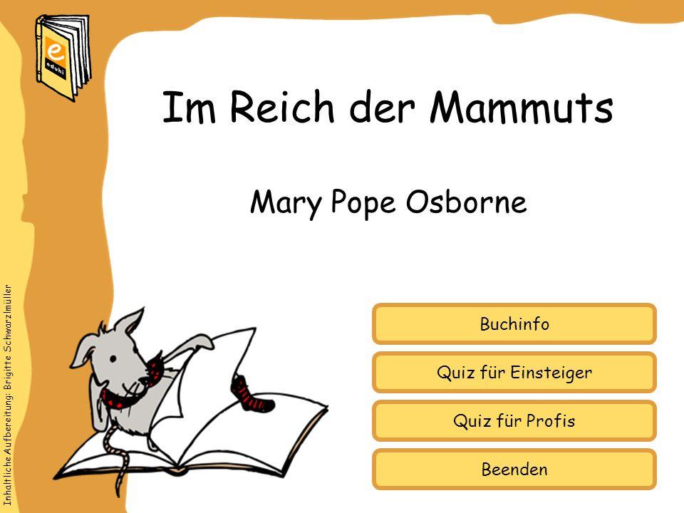 Im Reich der Mammuts Mary Pope Osborne Buchinfo Quiz für Einsteiger