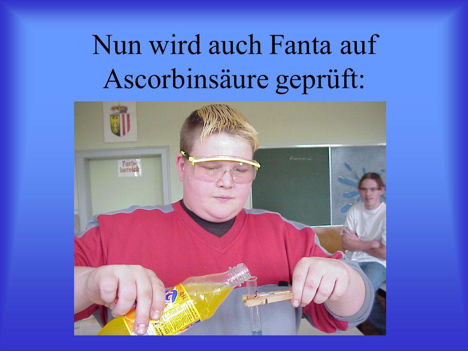 Nun wird auch Fanta auf Ascorbinsäure geprüft: