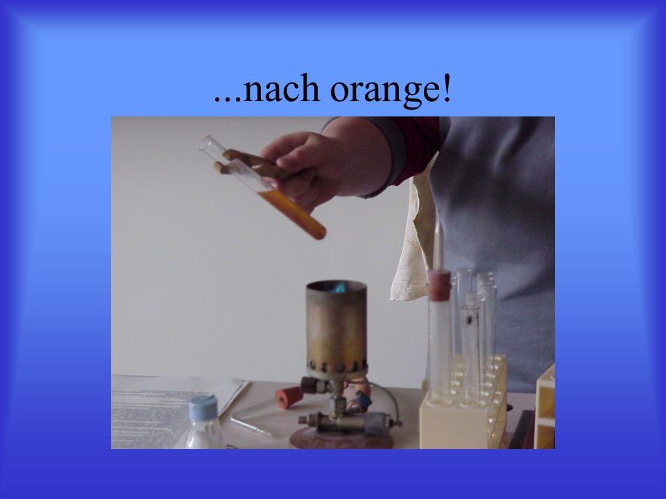 ...nach orange!
