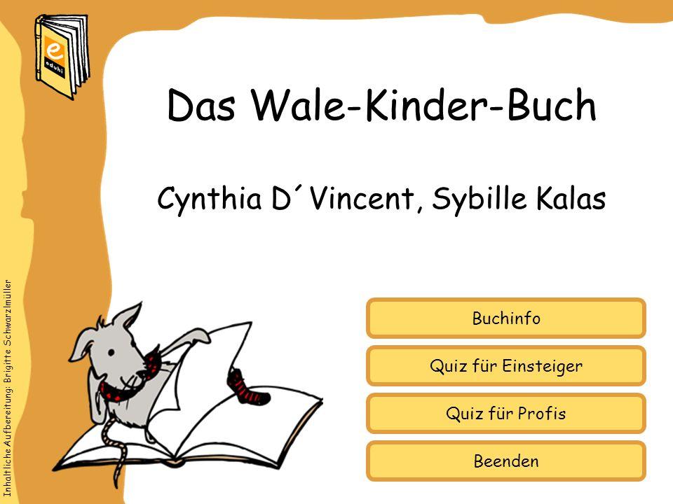 Cynthia D´Vincent, Sybille Kalas