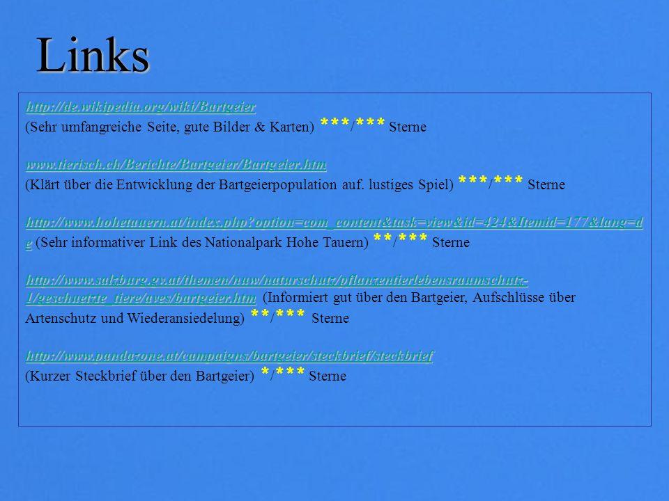Links http://de.wikipedia.org/wiki/Bartgeier