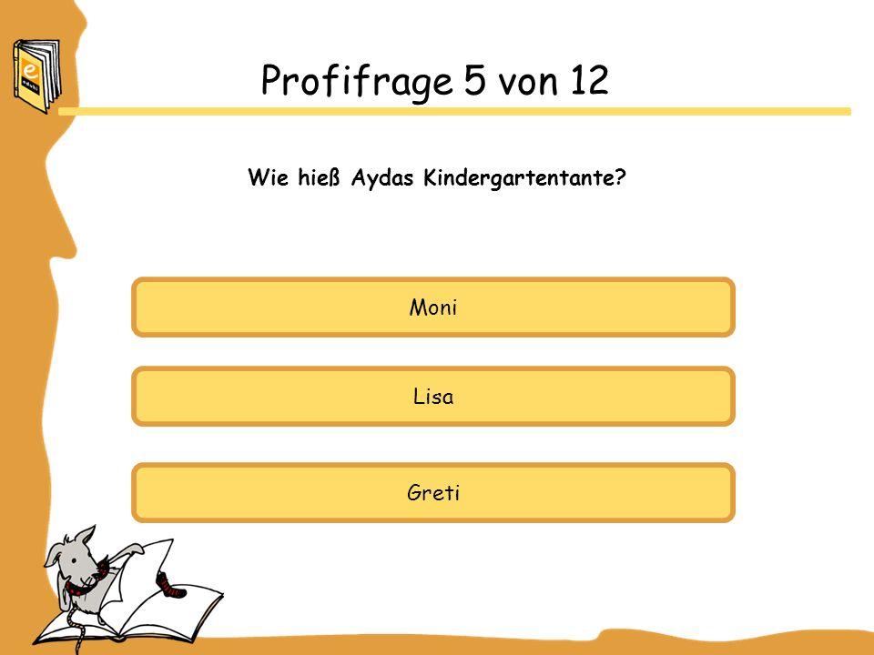 Wie hieß Aydas Kindergartentante