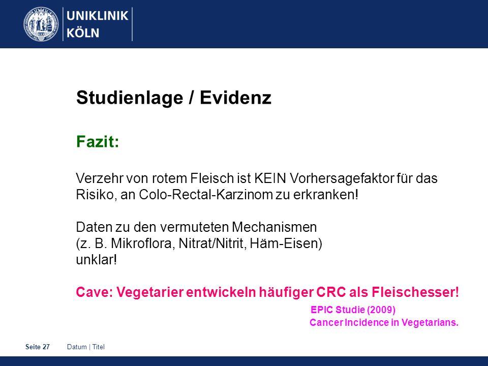 Studienlage / Evidenz Fazit: