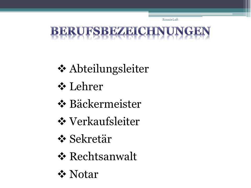 Berufsbezeichnungen Abteilungsleiter Lehrer Bäckermeister