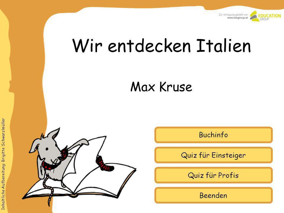 Wir entdecken Italien Max Kruse Buchinfo Quiz für Einsteiger