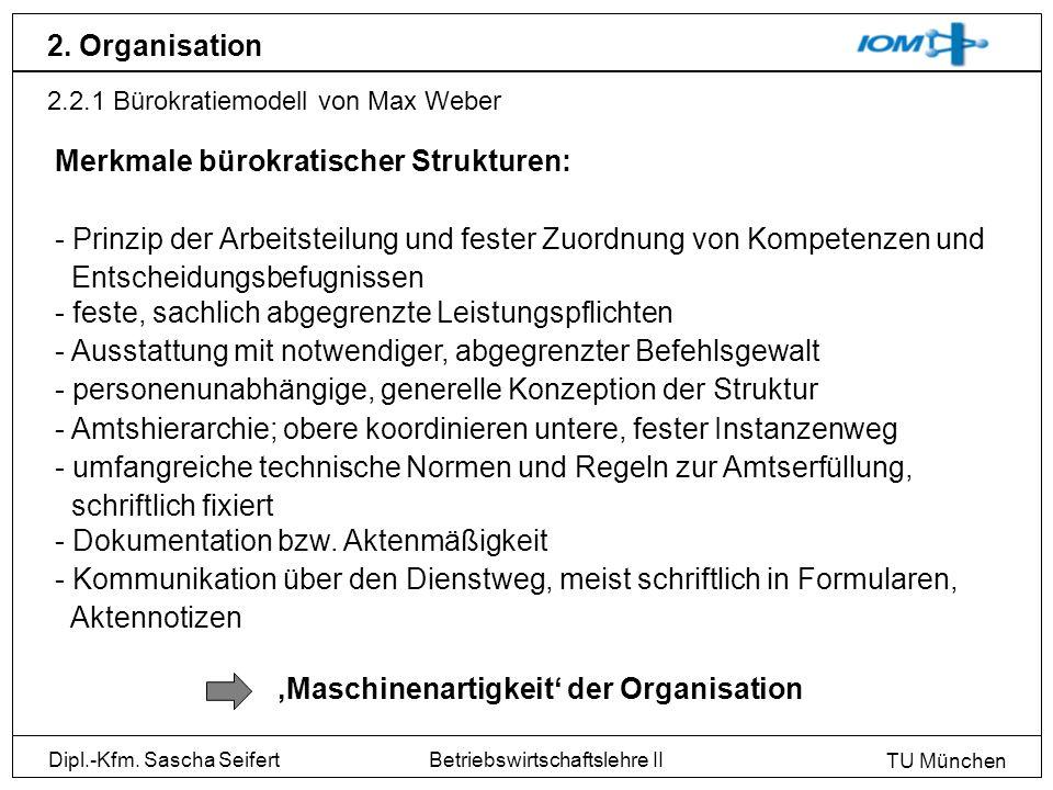 Merkmale bürokratischer Strukturen: