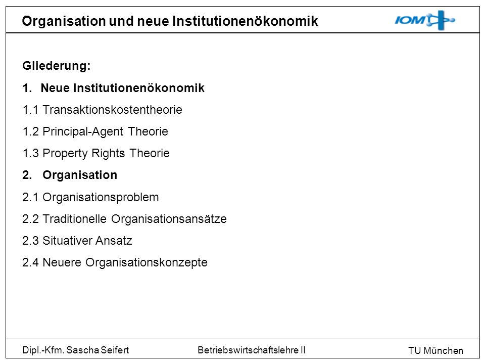 Organisation und neue Institutionenökonomik