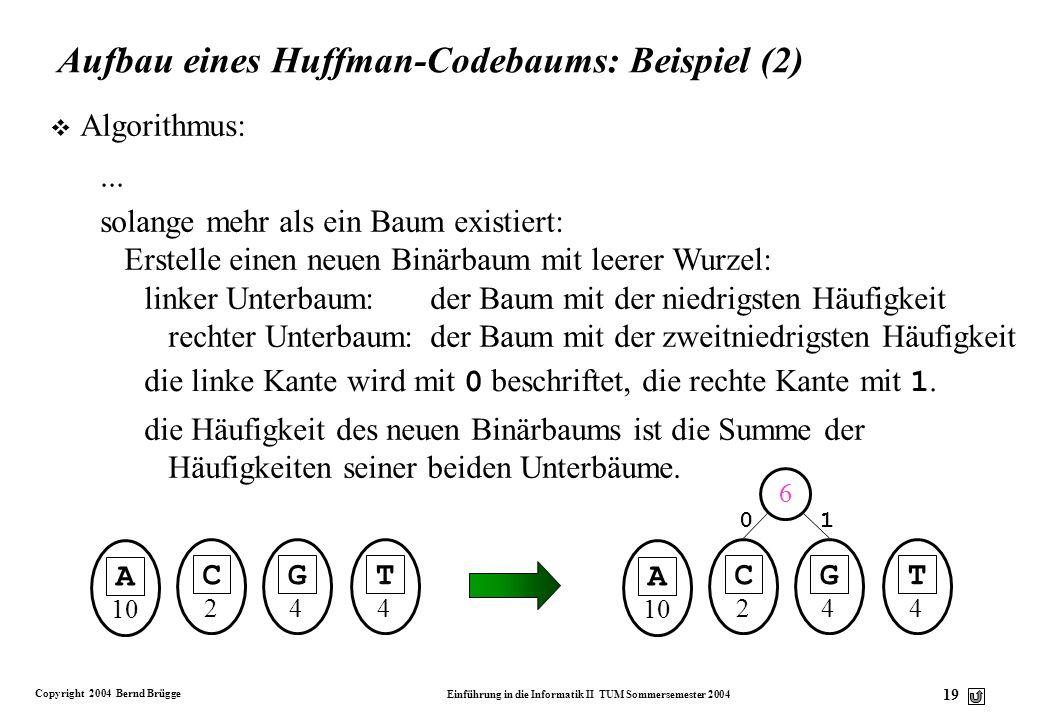 Aufbau eines Huffman-Codebaums: Beispiel (2)
