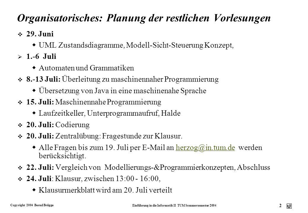 Organisatorisches: Planung der restlichen Vorlesungen