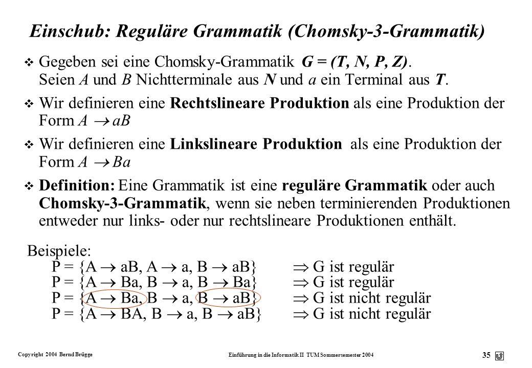 Einschub: Reguläre Grammatik (Chomsky-3-Grammatik)