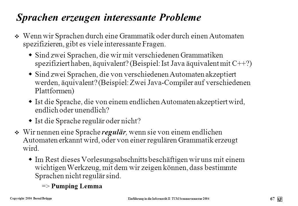 Sprachen erzeugen interessante Probleme
