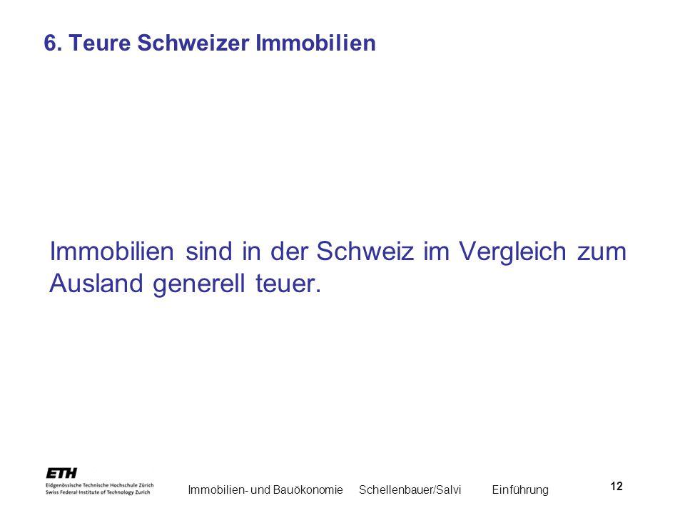 6. Teure Schweizer Immobilien