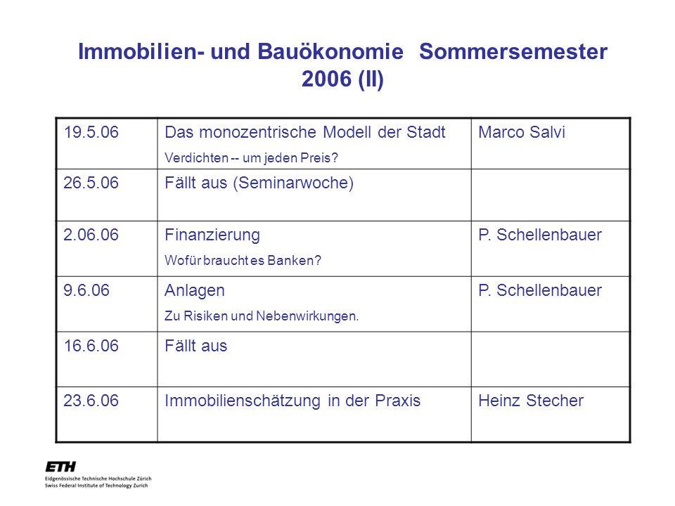 Immobilien- und Bauökonomie Sommersemester 2006 (II)