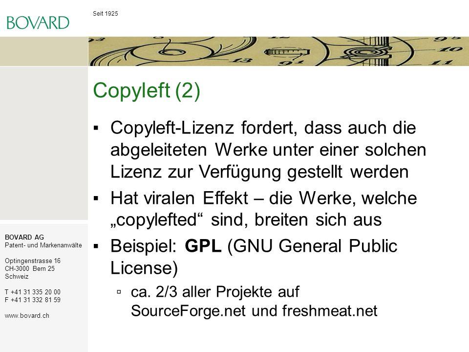 Copyleft (2) Copyleft-Lizenz fordert, dass auch die abgeleiteten Werke unter einer solchen Lizenz zur Verfügung gestellt werden.