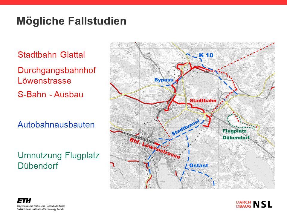 Mögliche Fallstudien Stadtbahn Glattal Durchgangsbahnhof Löwenstrasse