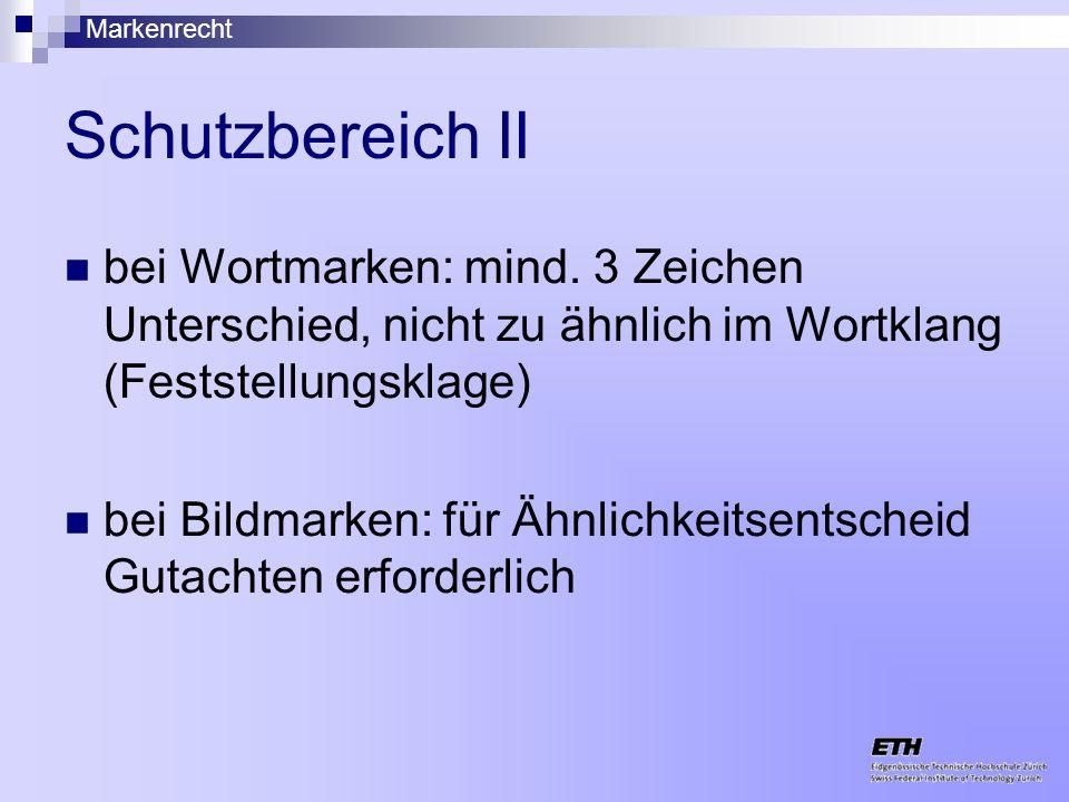Schutzbereich II bei Wortmarken: mind. 3 Zeichen Unterschied, nicht zu ähnlich im Wortklang (Feststellungsklage)