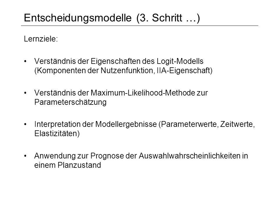 Entscheidungsmodelle (3. Schritt …)