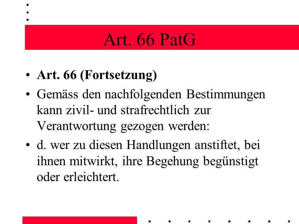 Art. 66 PatG Art. 66 (Fortsetzung)