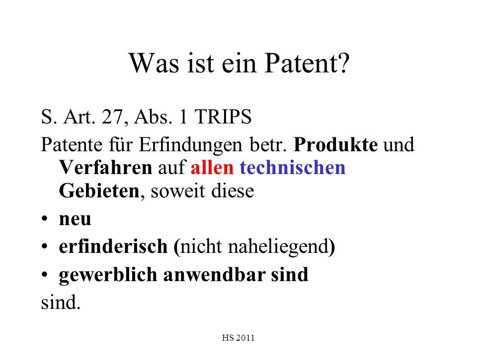 Was ist ein Patent S. Art. 27, Abs. 1 TRIPS