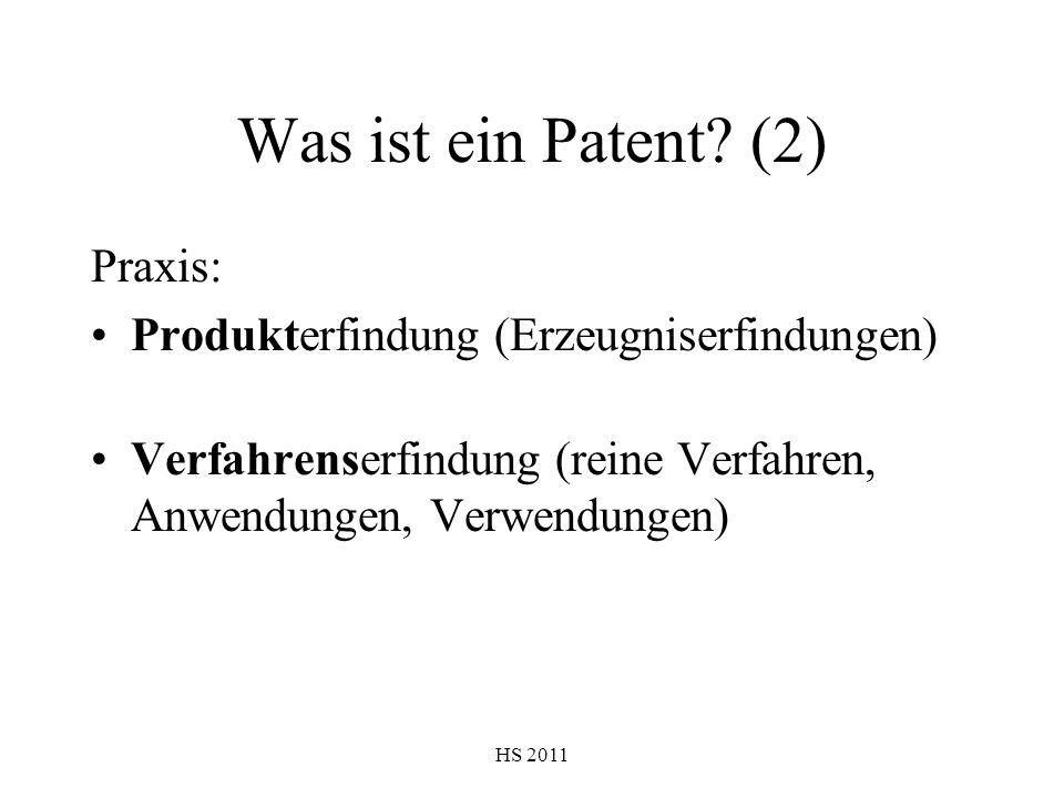 Was ist ein Patent (2) Praxis: