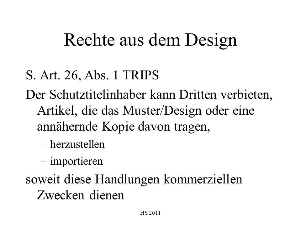 Rechte aus dem Design S. Art. 26, Abs. 1 TRIPS