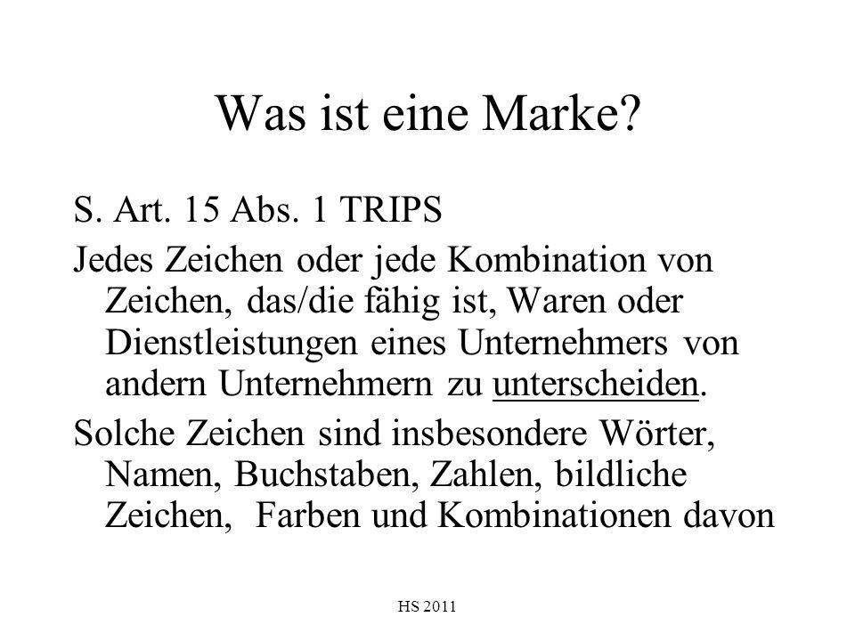Was ist eine Marke S. Art. 15 Abs. 1 TRIPS