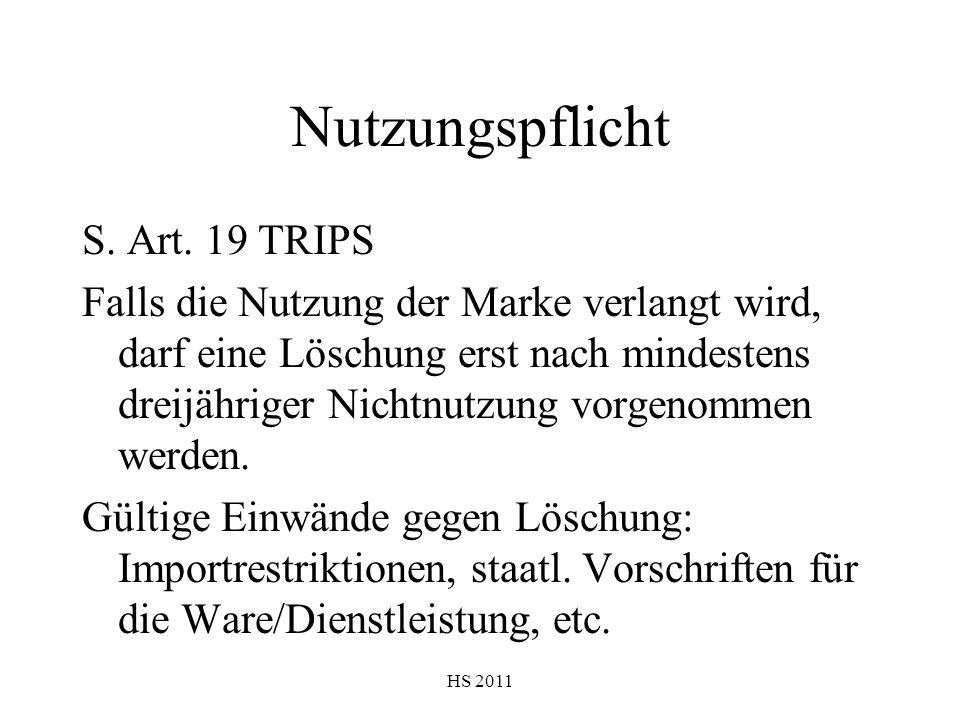 Nutzungspflicht S. Art. 19 TRIPS