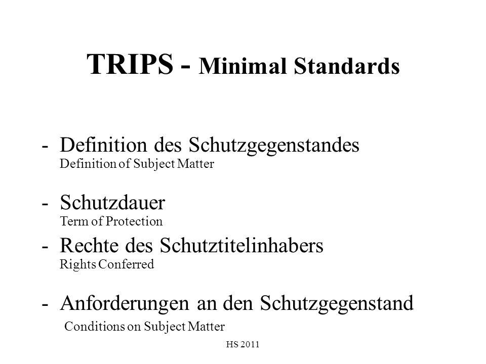 TRIPS - Minimal Standards