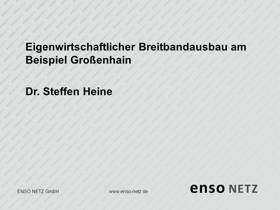 Eigenwirtschaftlicher Breitbandausbau am Beispiel Großenhain