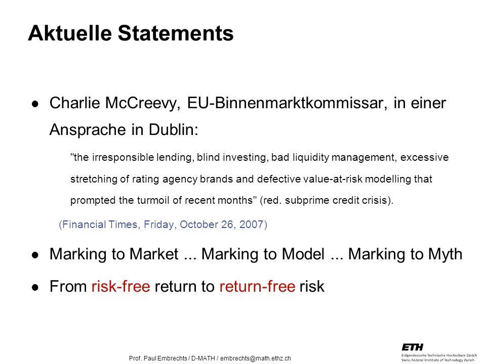 Aktuelle Statements Charlie McCreevy, EU-Binnenmarktkommissar, in einer Ansprache in Dublin: